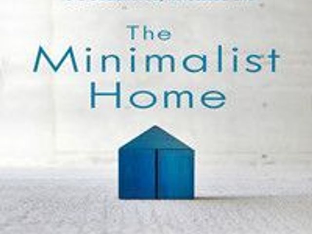 De-Clutter Your Life Guide to A Minimalist Home